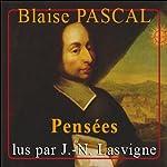 Pensées : Les Philosophes / La Morale et la Doctrine | Blaise Pascal