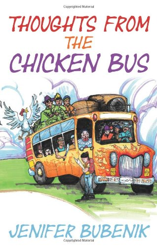 Thoughts From The Chicken Bus