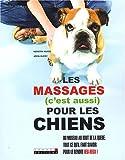 echange, troc Kerstin Haase, Jörn Oleby - Les massages (c'est aussi) pour les chiens