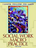 img - for Social Work Macro Practice (3rd Edition) 3rd edition by Netting, F. Ellen, Kettner, Peter M., McMurtry, Steven L. (2003) Paperback book / textbook / text book