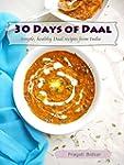30 Days of Daal - Simple, Healthy Daa...
