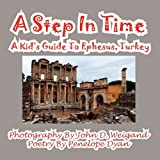 img - for A Step In Time--A Kid's Guide To Ephesus, Turkey book / textbook / text book
