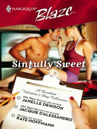 Sinfully Sweet (Harlequin Blaze)