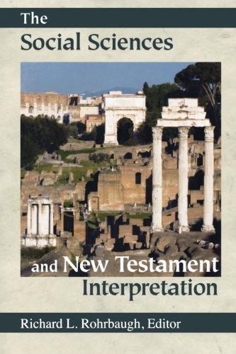 The Social Sciences and New Testament Interpretation