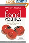 Food Politics: How the Food Industry...