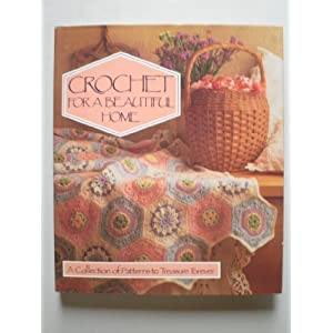 Crochet for a beautiful home. published by sedgewood press