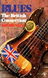 img - for Blues: The British Connection book / textbook / text book