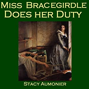 Miss Bracegirdle Does Her Duty Audiobook
