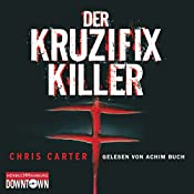 Der Kruzifix-Killer | Chris Carter