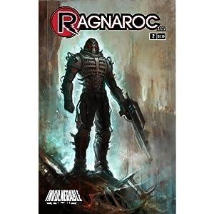Ragnaroc Inc: Embrace Oblivion #2 (Ragnaroc Inc.)