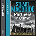 Partners in Crime: Two Logan and Steel Short Stories (Bad Heir Day and Stramash) Audiobook by Stuart MacBride Narrated by Steve Worsley