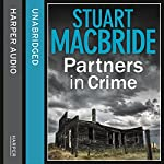 Partners in Crime: Two Logan and Steel Short Stories (Bad Heir Day and Stramash) | Stuart MacBride