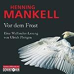Vor dem Frost   Henning Mankell