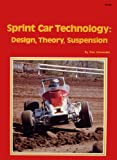 img - for Sprint car technology: Design, theory, suspension book / textbook / text book