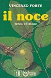 img - for Il noce. book / textbook / text book