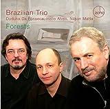 Forests - Brazilian Trio