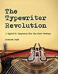 The Typewriter Revolution: A Typist's...