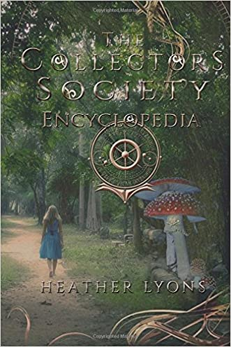 The Collector's Society Encyclopedia written by Heather Lyons