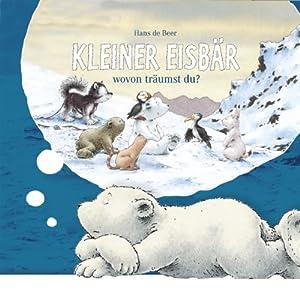 Kleiner Eisbär: Wovon träumst du? Hörspiel
