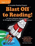 img - for Blast Off to Reading!: 50 Orton-Gillingham Based Lessons for Struggling Readers and Those with Dyslexia book / textbook / text book