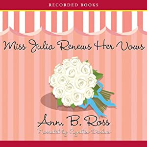 Miss Julia Renews Her Vows | [Ann Ross]