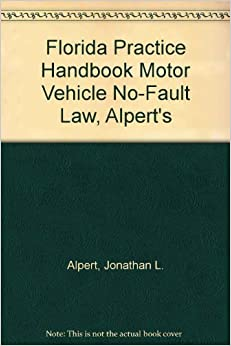 florida practice handbook motor vehicle no fault law