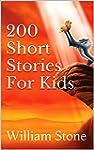 200 Short Stories For Kids (English E...