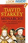 Monarchy: From the Middle Ages to Mod...