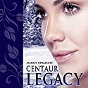 Centaur Legacy: Touched, Book 2 (       UNABRIDGED) by Nancy Straight Narrated by Teri Schnaubelt