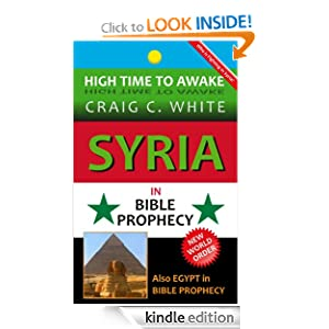 Syria in Bible Prophecy (High Time to Awake)