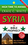 img - for Syria in Bible Prophecy (High Time to Awake) book / textbook / text book