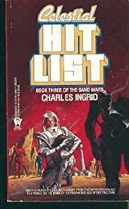 Celestial Hit List (Sand Wars) by Charles Ingrid