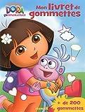 Dora l'Exploratrice - Mon livret de gommettes...