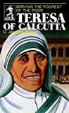 img - for [(Teresa of Calcutta: Serving the Poorest of the Poor )] [Author: D. Jeanene Watson] [Dec-1984] book / textbook / text book