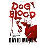 Dog Bloodby David Moody