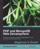 Private: PHP and MongoDB Web Development Beginner's Guide