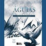 O código das águias [The Code of the Eagles]   Paola Giometti
