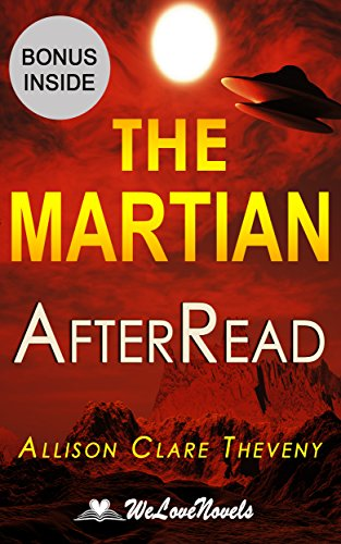 The Martian: An AfterRead to the Andy Weir Novel