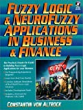 img - for Fuzzy Logic and Neurofuzzy Applications in Business and Finance by Constantin von Altrock (1996-11-18) book / textbook / text book