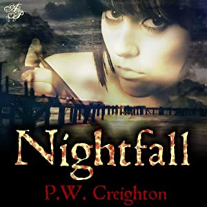 Nightfall | [P. W. Creighton]