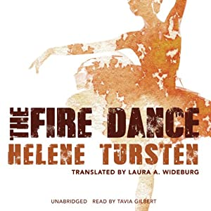 The Fire Dance: Inspector Irene Huss, Book 6 | [Helene Tursten]