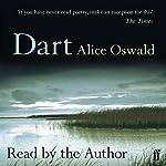 Dart | Alice Oswald
