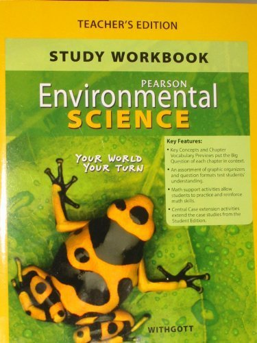 Study Workbook for Environmental Science: Your World Your Turn, Teacher's Edition