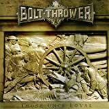 Those Once Loyal Bolt Thrower