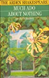 Much Ado About Nothing (Arden Shakespeare) (0416194303) by William Shakespeare