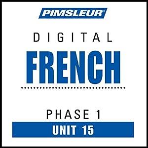 French Phase 1, Unit 15 Audiobook