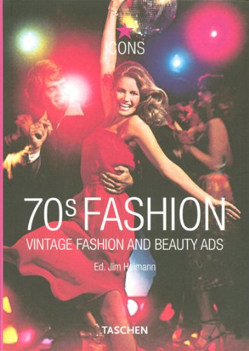 70s Fashion: Vintage Fashion and Beauty Ads (Icons)
