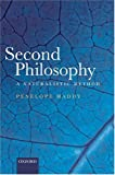 Penelope Maddy Second Philosophy: A Naturalistic Method