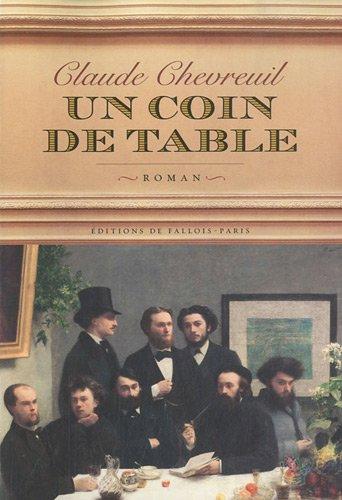 Un coin de table claude chevreuil fallois claude chevreuil - Un coin de table fantin latour ...