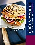 echange, troc Guy Martin, Emmanuel Turiot - Prêt à manger : Les sandwichs par Guy Martin